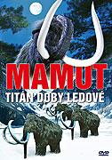Mamut - Titán doby ledové (2010)