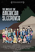 Myth of the American Sleepover, The (2010)