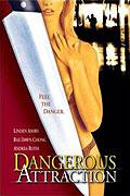 Nebezpečná přitažlivost (2000)