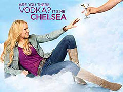 Are You There Vodka? It's Me, Chelsea (2011)