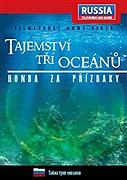 Tajemství tří oceánů: Honba za přízraky (2006)