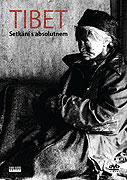 Tibet: Setkání s Absolutnem (1998)