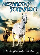 Nezkrotný Tornádo (2009)