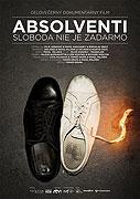 Absolventi: Svoboda není zadarmo (2012)