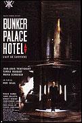 Bunker Palace Hôtel (1989)