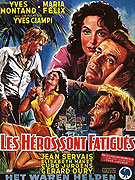 Héros sont fatigués, Les (1955)