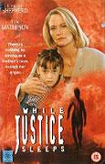 Když spravedlnost spí (1994)