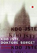 Kdo jste, doktore Sorge? (1961)