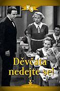 Děvčata, nedejte se! (1937)