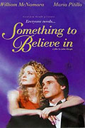 Something to Believe In (1998)