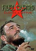Fidel Castro: Člověk a mýtus (2004)