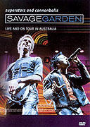Savage Garden: Superstars and Cannonballs: Live and on Tour in Australia (2000)