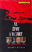 Na život a na smrt (1992)