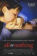 Všechno nebo nic (2002)