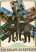 Tři chlapi na cestách (1973)