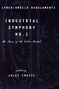 Industrial Symphony No. 1: The Dream of the Broken Hearted (1990)