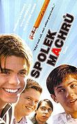 Spolek machrů (2002)