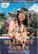 Bláznivý šaman (2001)