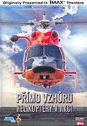 Přímo vzhůru - Helikoptéry v akci (2002)