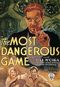 Nejnebezpečnější hra (1932)