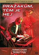 Pražákům, těm je hej (1990)