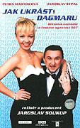 Jak ukrást Dagmaru (2001)