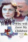 Kdo bude mít rád mé děti (1983)