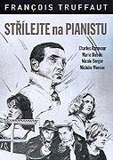 Střílejte na pianistu (1960)