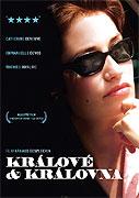 Králové a královna (2004)