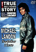 Michael Landon, the Father I Knew (1999)