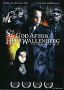 God afton, Herr Wallenberg - En Passionshistoria från verkligheten (1990)