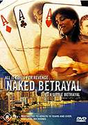 Naked Betrayal (2002)