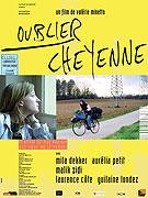 Oublier Cheyenne (2005)