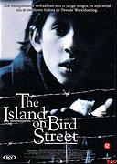 Island on Bird Street, The (1997)