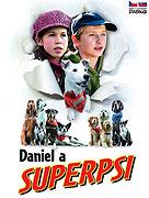 Daniel a superpsi (2004)