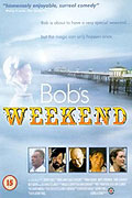 Bob's Weekend (1996)
