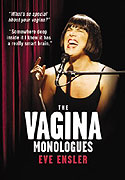 Vagina Monologues, The (2002)