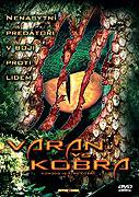 Varan vs. Kobra (2005)