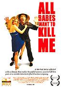 Všechny holky mě chtějí zabít (2005)