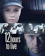 12 hodin života (2006)