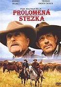 Prolomená stezka (2006)