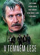 V temném lese (2006)
