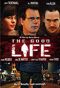Good Life, The (2007)