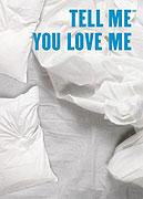 Řekni, že mě miluješ (2007)