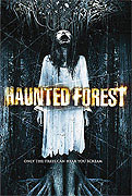 Haunted Forest (2007)