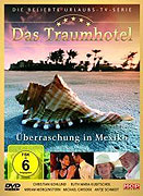Hotel snů: Mexiko (2005)