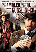 Gambler, the Girl and the Gunslinger, The (2009)