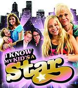 I Know My Kid's a Star (2008)