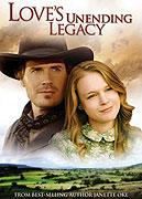 Love's Unending Legacy (2007)