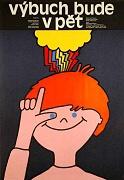 Výbuch bude v pět (1984)